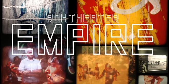 EMPIRE. Eine Meta-Collage von Rohtheater. Credit: Rohtheater